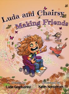 Luda and Chairsy: Making Friends book cover girl in wheelchair.