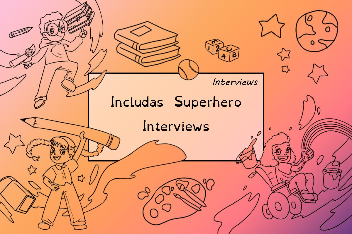 includas superheroes interviews post cover.