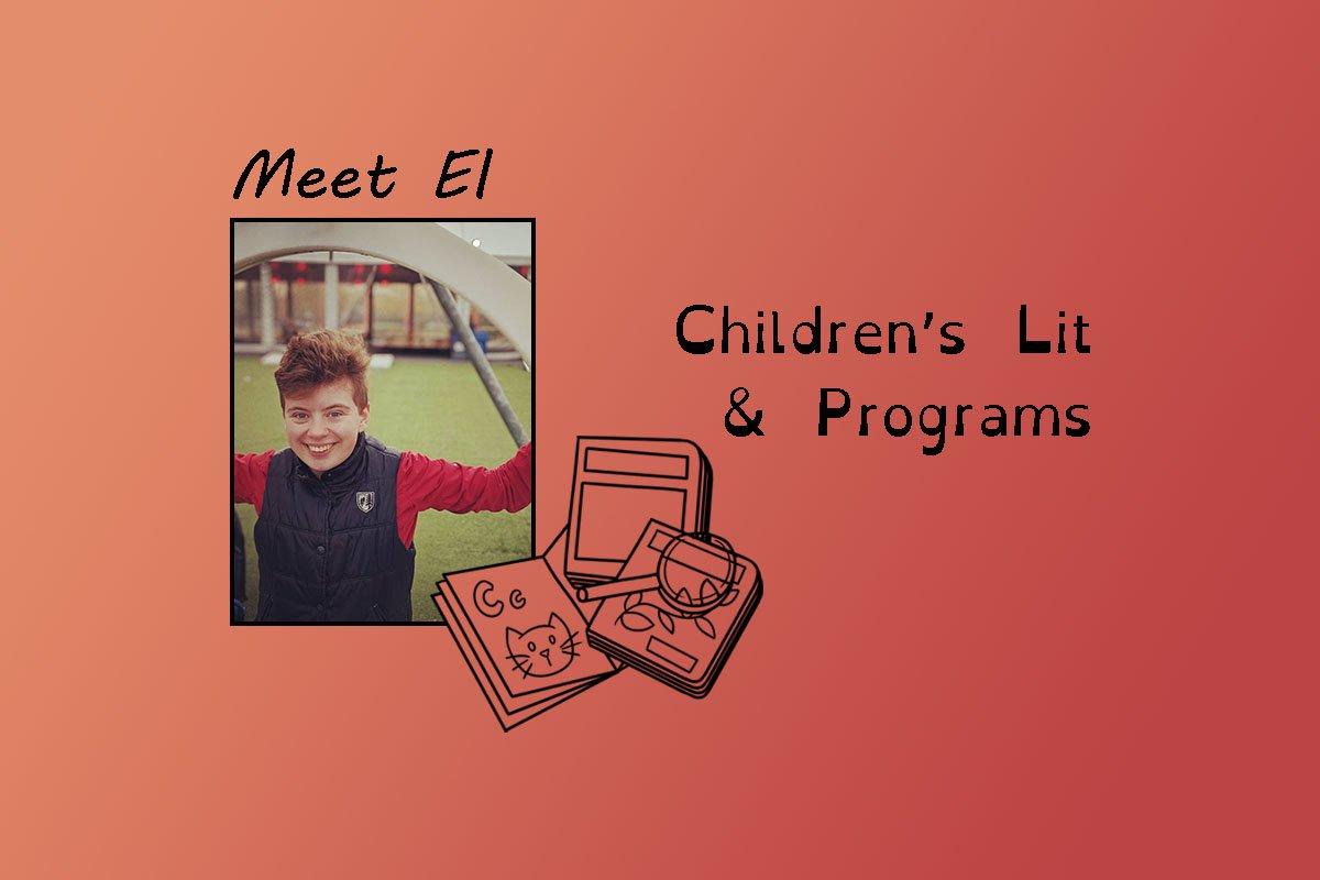 "image of El and text ""Meet El"" and ""children's lit & programs""."