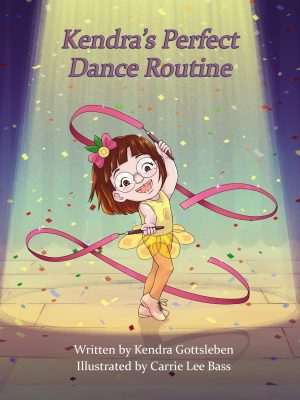 Kendra's Perfect Dance Routine book cover, girls dancing with ribbons.