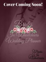 brides in wheelchairs wedding planner cover.